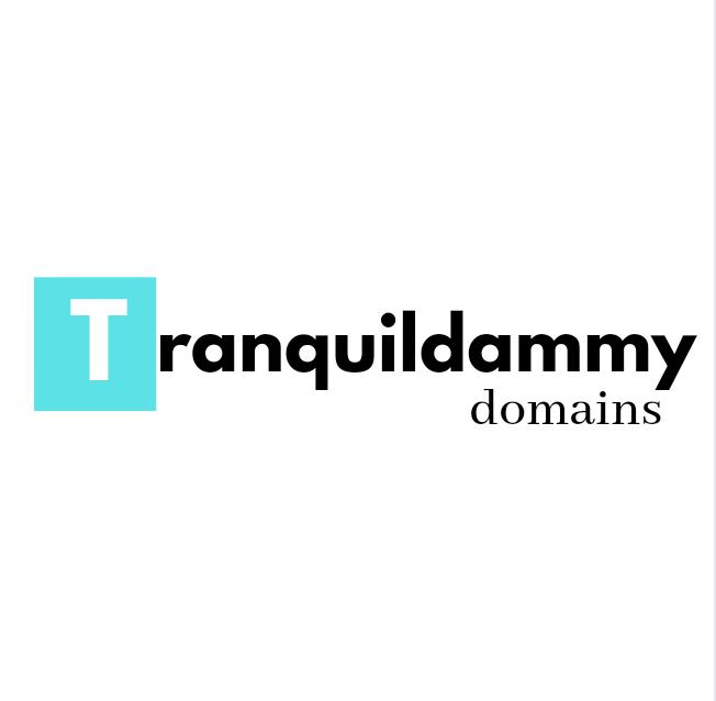 Tranquilddammy Domains